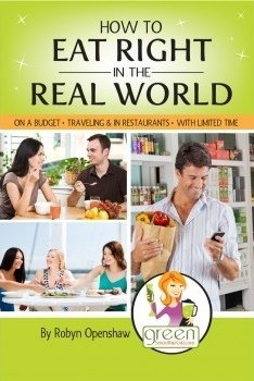 How to Eat Right in the Real World