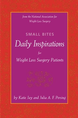 Small Bites: Daily Inspirations for Weight Loss Surgery Patients