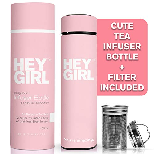 Hey Girl Tea Infuser Bottle - Travel Tea Tumbler For Herbal, Loose Leaf Tea & Tea Bags   The Perfect Gift Idea for Friends, Mother's, Daughters & All Women