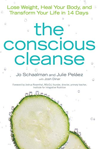 The Conscious Cleanse: Lose Weight, Heal Your Body, and Transform Your Life in 14 Days (Complete Idiot's Guides (Lifestyle Paperback))