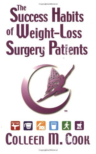 The Success Habits of Weight-Loss Surgery Patients by Colleen M. Cook(2015-06-30)