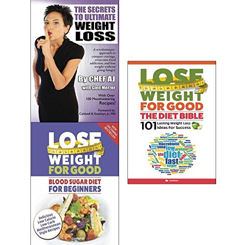 Secrets to ultimate weight loss, lose weight for good blood sugar diet and the diet bible 3 books collection set