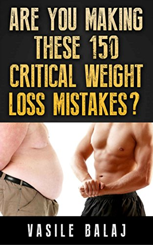 Weight Loss Apocalypse (Part 14): Are You Making These 150 Critical Weight Loss Mistakes? (apocolypse)