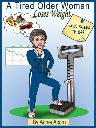 A Tired Older Woman: Loses Weight and Keeps It Off!