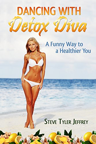 Dancing with Detox Diva: Body Cleansing & Detoxification