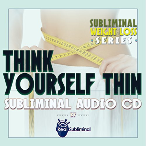 Subliminal Weight Loss Series: Think Yourself Thin - Subliminal Audio CD