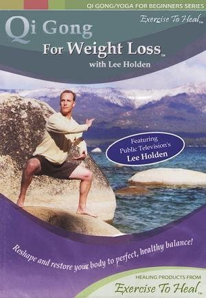 Qi Gong For Weight Loss (Qi Gong/Yoga For Beginners Series) by Exercise To Heal