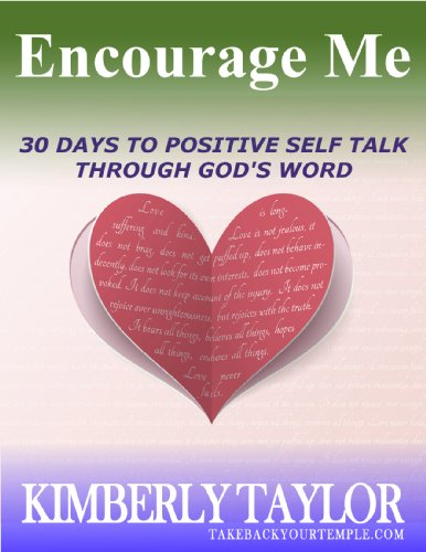 Encourage Me: The 30 Day Daily Devotional to Positive Self Talk