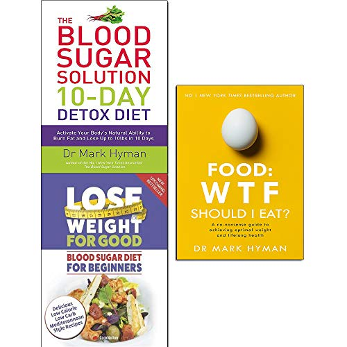 blood sugar solution 10-day detox diet, lose weight for good blood sugar diet for beginners and food what the heck should i eat 3 books collection set - activate your body's natural