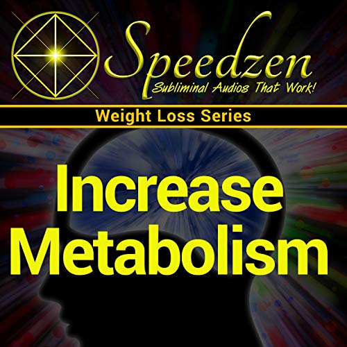 Increase Metabolism: Subliminal Weight Loss