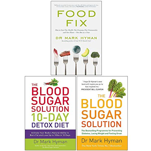 Mark Hyman Collection 3 Books Set (Food Fix, The Blood Sugar Solution 10-Day Detox Diet, The Blood Sugar Solution)
