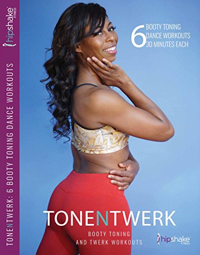 Hip Shake Fitness Tone N Twerk DVD: Booty Toning & Twerk Dance Workout DVD. Includes A Glute Focused Exercise Program for Beginners & Advanced Dancers. Minimal Equipment, Maximum Booty Toning