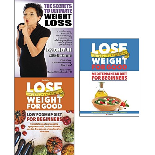 Secrets to ultimate weight loss, lose weight for good low fodmap diet for beginners and mediterranean diet 3 books collection set