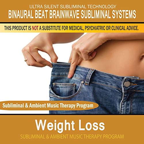 Weight Loss - Subliminal and Ambient Music Therapy